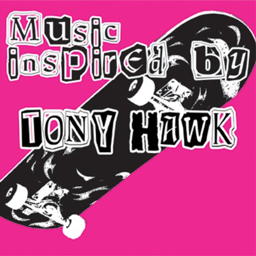 Music Inspired By Tony Hawk