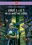 Virus L.I.V. 3 ou La mort des livres (Contemporain t. 653)