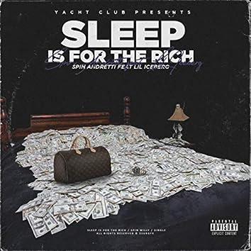 Sleep Is ForThe Rich
