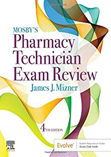 Mosby's Pharmacy Technician Exam Review (Mosbys Review for the Pharmacy Technician Certification Examination)