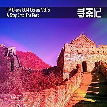FM Drama BGM Library Vol. 6 A Step into the Past