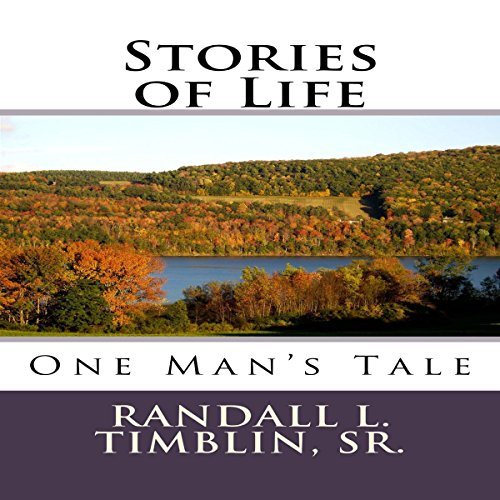 Stories of Life: One Man's Tale audiobook cover art