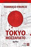 Tokyo mozzafiato
