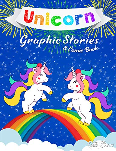 Unicorn Graphic Stories & Comic Book: 40 Easy Small Unrelated Stories from the Life of Unicorns for Kids in Line Art style (English Edition)