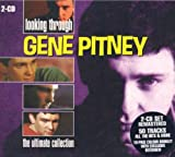Songtexte von Gene Pitney - Looking Through Gene Pitney: The Ultimate Collection