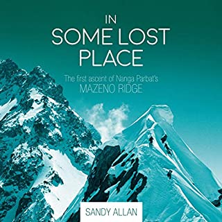 In Some Lost Place: The First Ascent of Nanga Parbat's Mazeno Ridge audiobook cover art