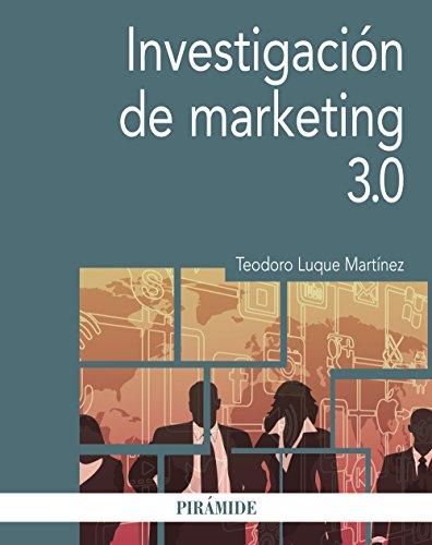 Investigación de marketing 3.0 (Economía y Empresa)