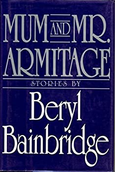 Mum and Mr. Armitage: Selected Stories 0070032610 Book Cover