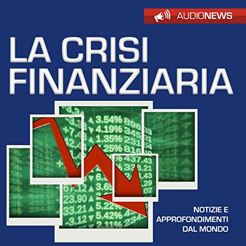 La crisi finanziaria audiobook cover art