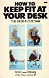Book: How to Keep Fit at Your Desk