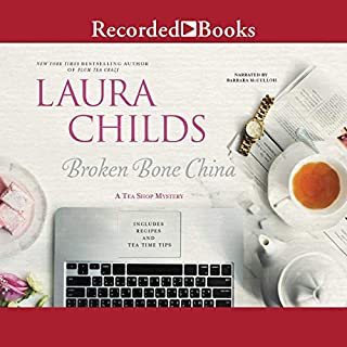 Broken Bone China     A Tea Shop Mystery              By:                                                                                                                                 Laura Childs                               Narrated by:                                                                                                                                 Barbara McCulloh                      Length: 9 hrs and 18 mins     Not rated yet     Overall 0.0