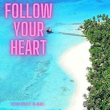 FOLLOW YOUR HEART (feat. K-REC)