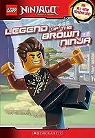 Legend of the Brown Ninja (Lego Ninjago: Master of Spinjitzu)