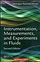 INSTRUMENTATION, MEASUREMENTS, AND EXPERIMENTS IN FLUIDS, SECOND EDITION
