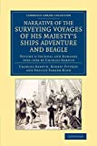 Narrative of the Surveying Voyages of His Majesty's Ships Adventure and Beagle: Between the Years 1826 and 1836: Volume 3 (Cambridge Library Collection - Maritime Exploration)