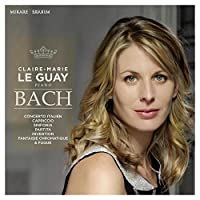 Bach, J.S.: Italian Concerto, Chromatic Fantasie and Fugue by Claire-Marie Le Guay