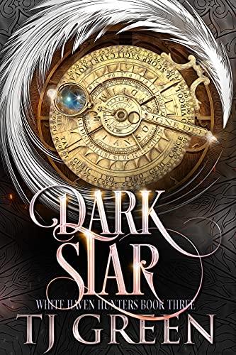 Dark Star (White Haven Hunters Book 3)
