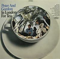 In London for Tea by Peter & Gordon (2014-02-18)