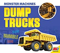 Dump Trucks (Monster Machines)