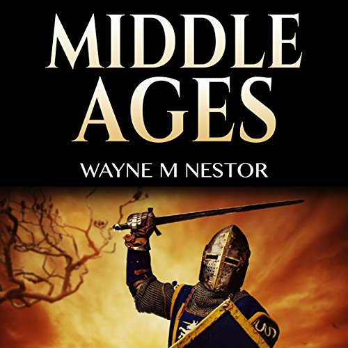 Middle Ages: Medieval History audiobook cover art