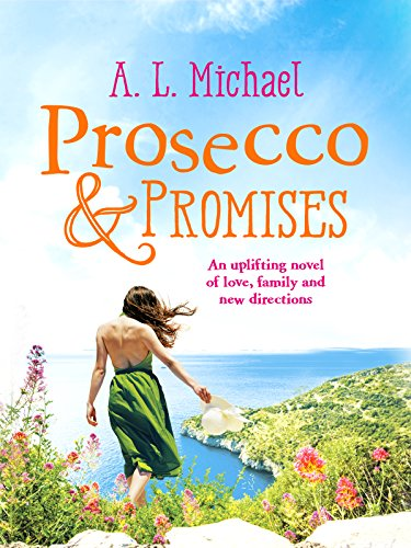 Prosecco and Promises: An uplifting novel of love, family and new directions (The Martini Club Book 2) (English Edition)