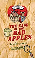 The Case of the Bad Apples (Wilcox and Griswold Mysteries)