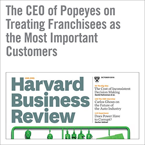 The CEO of Popeyes on Treating Franchisees as the Most Important Customers copertina