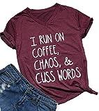 Womens I Run On Coffee Chaos Cuss Words Funny V-Neck Short Sleeve Summer T-Shirt Size M (Burgundy)