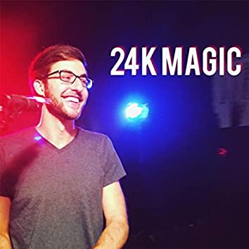 24k Magic (feat. Frank Moschetto & Max Wrye)