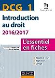 DCG 1 - Introduction au droit - 2016/2017 - 7e éd. - L'essentiel en fiches - L'essentiel en fiches (2016-2017)
