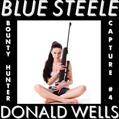 Blue Steele 4 audiobook cover art