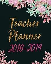 Teacher Planner 2018-2019: Teacher's Academic Lesson Planner Calendar  Schedule Organizer and Journal Notebook  8 x 10 inches,  150 pages (August 2018 ... Planner 2018-2019 Series) (Volume 5)