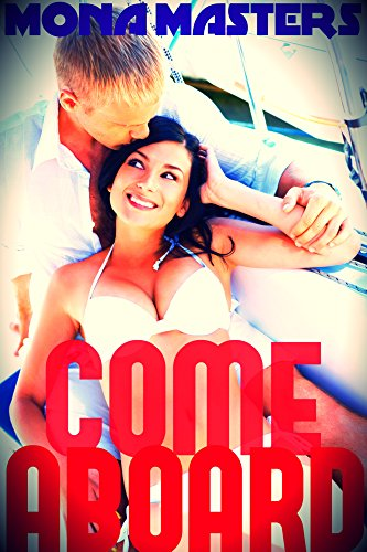 Come Aboard (steamy romance) (English Edition)
