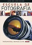 Escuela De Fotografia (Guía Del Aficionado)