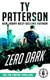 Zero Dark: A Covert-Ops Suspense Action Novel (Zeb Carter Thrillers Book 6)