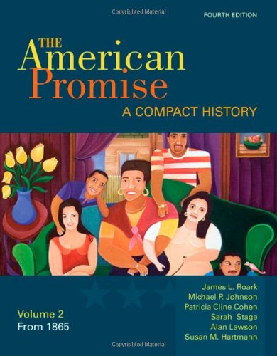The American Promise: A Compact History, Volume II: From...