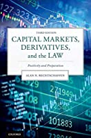 Capital Markets, Derivatives, and the Law: Positivity and Preparation