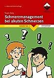 Schmerzmanagement bei akuten Schmerzen: Arbeitshilfe zur praktischen Umsetzung Expertenstandard Konkret Bd. 2 (Altenpflege)
