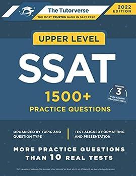 Upper Level SSAT  1500+ Practice Questions