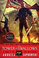 The Tower of Swallows (The Witcher, 4)