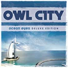 Ocean Eyes [Deluxe Edition] by Owl City (2010-01-26)