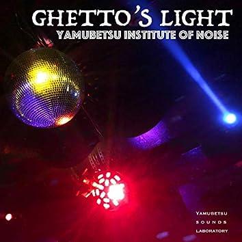 GHETTO'S LIGHT