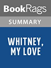 Summary & Study Guide Whitney, My Love by Judith McNaught