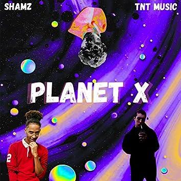 Planet X (feat. TNT Music)