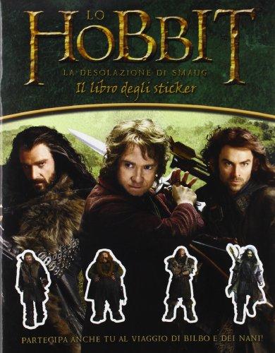 Lo Hobbit. La desolazione di Smaug. Libro stickers. Con adesivi