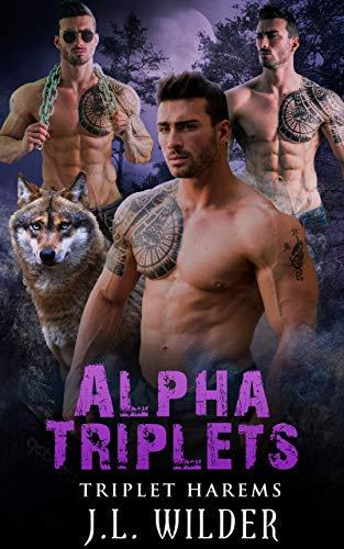 Alpha Triplets (Triplet Harems Book 4)
