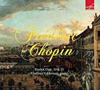 Chopin: Etudes Opp. 10 & 25