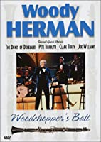 Woody Herman - Woodchopper's Ball [DVD] [Import]