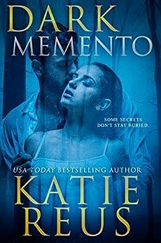 Dark Memento (Verona Bay Book 1) by [Katie Reus]