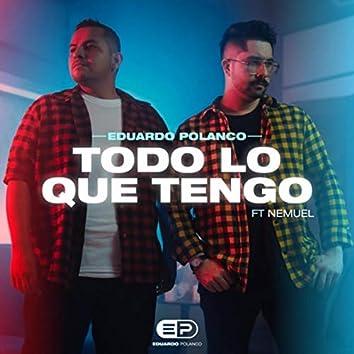 Todo Lo Que Tengo (feat. Nemuel)